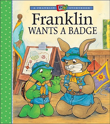Image for Franklin Wants a Badge (A Franklin TV Storybook)