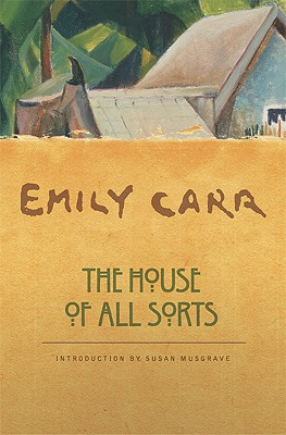 The House of All Sorts, Emily Carr
