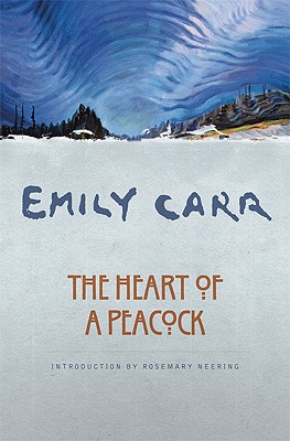 The Heart of a Peacock, Carr,Emily