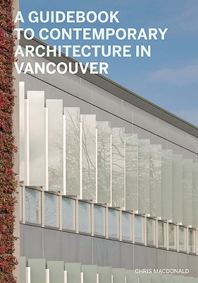 Image for A Guidebook to Comtemporary Architecture in Vancouver