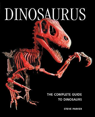 Image for Dinosaurus: The Complete Guide to Dinosaurs