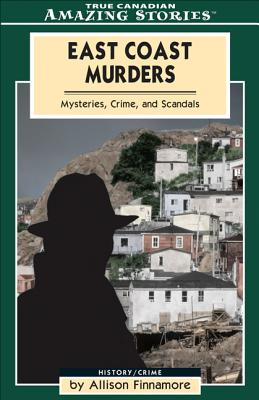 Image for East Coast Murders (Mysteries Crimes And Scandals)