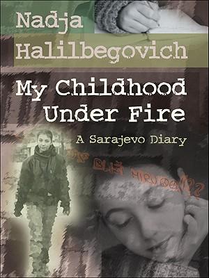 My Childhood Under Fire, Nadja Halilbegovich