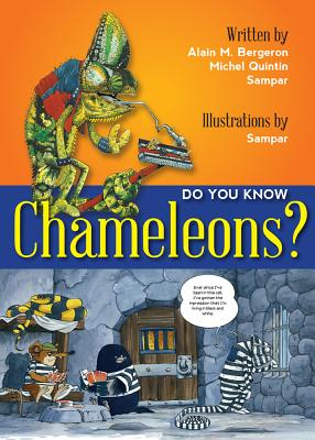 Do You Know? Chameleons!, Alain M. Bergeron, Michel Quintin