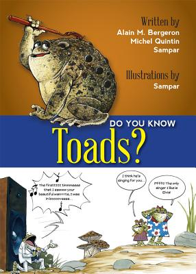 Do You Know? Toads!, Alain M. Bergeron, Michel Quintin