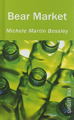 Bear Market (Orca Currents), Michele Martin Bossley  (Author)