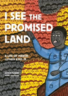 Image for I See the Promised Land: A Life of Martin Luther King Jr.