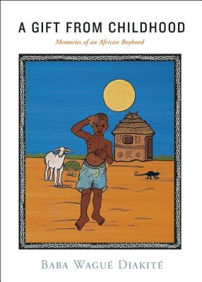 Image for A Gift from Childhood: Memories of an African Boyhood