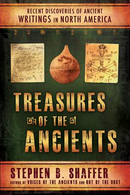 Image for Treasures of the Ancients: Recent Discoveries of Ancient Writings in North America