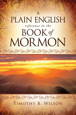 Image for A Plain English Reference to the Book of Mormon