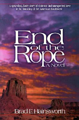 End of the Rope, BRAD E. HAINSWORTH