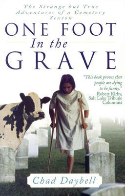 Image for One Foot in the Grave: Secrets of a Cemetery Sexton