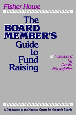 Image for The Board Member's Guide to Fund Raising