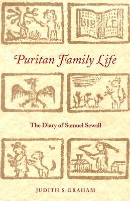 Image for Puritan Family Life The Diary of Samuel Sewall