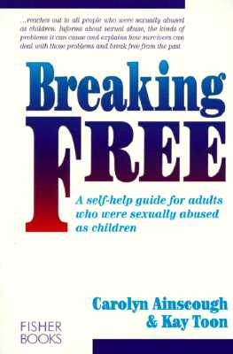 Image for Breaking Free: A Self-Help Guide for Adults Who Were Sexually Abused as Children