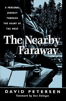 Image for The Nearby Faraway: A Personal Journey Through the Heart of the West