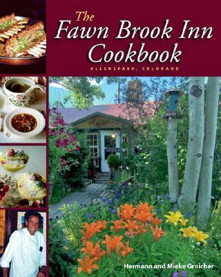 Image for The Fawn Brook Inn Cookbook: Allenspark, Colorado