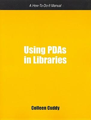 Image for Using PDA In Libraries: Using Personal Digital Assistants In Libraries