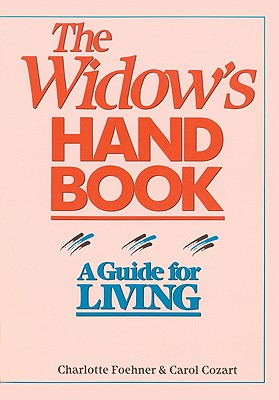 Image for The Widow's Handbook: A Guide for Living