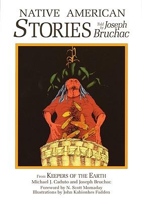 Native American Stories (Myths and Legends), Caduto, Michael J.; Bruchac, Joseph