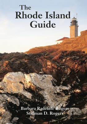 The Rhode Island Guide, Barbara Rogers, Stillman Rogers