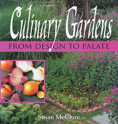 Image for Culinary Gardens: From Design to Palate