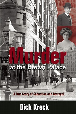 Image for Murder at the Brown Palace: A True Story of Seduction and Betrayal