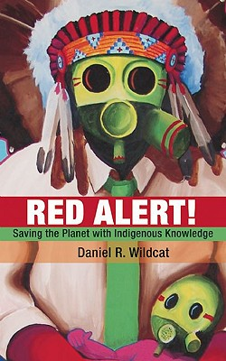 Image for Red Alert!: Saving the Planet with Indigenous Knowledge (Speaker's Corner)