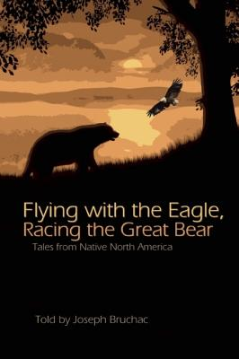Image for Flying with the Eagle, Racing the Great Bear