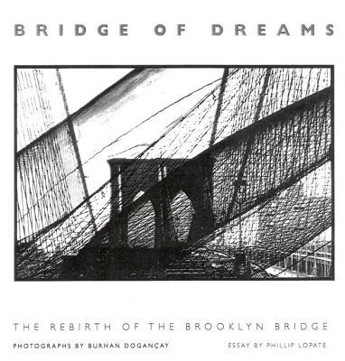 Image for Bridge of Dreams: The Rebirth of the Brooklyn Bridge
