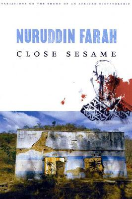 Image for Close Sesame: A Novel (Variations on the Theme of an African Dictatorship)