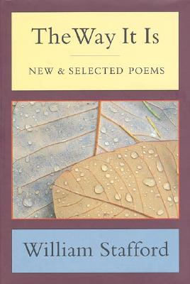 The Way It Is: New and Selected Poems, WILLIAM STAFFORD