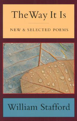 The Way It Is : New & Selected Poems, WILLIAM STAFFORD