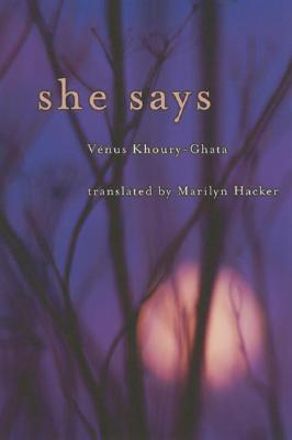 She Says (French Edition), Khoury-Ghata, V�nus