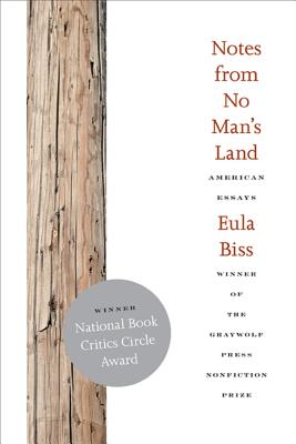 Notes from No Man's Land: American Essays, Biss, Eula