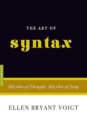 Image for The Art of Syntax: Rhythm of Thought, Rhythm of Song (Art of...)
