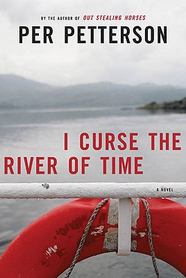 Image for I Curse the River of Time: A Novel (The Lannan Translation Series)