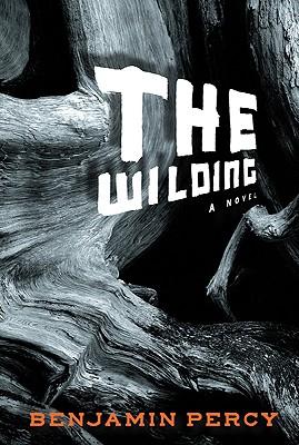 The Wilding, Benjamin Percy