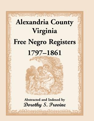 Image for Alexandria County, Virginia, Free Negro Register, 1797-1861