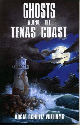 Image for Ghosts Along the Texas Coast