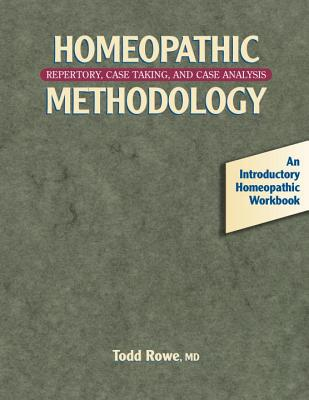 Image for Homeopathic Methodology: Repertory, Case Taking, and Case Analysis