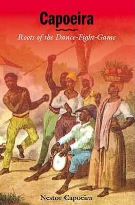 Capoeira : Roots of the Dance-Fight-Game, Capoeira, Nestor