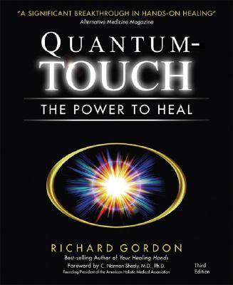 Image for QUANTUM TOUCH THE POWER TO HEAL