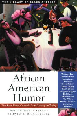 Image for African American Humor: The Best Black Comedy from Slavery to Today (The Library of Black America series)