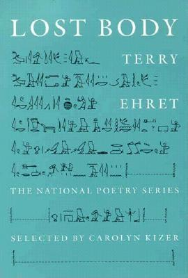 Lost Body (National Poetry Series), Ehret, Terry