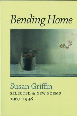Image for Bending Home: Selected & New Poems 1967-1998