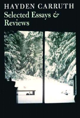 Selected Essays & Reviews, Carruth, Hayden