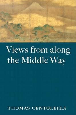 Image for Views from Along the Middle Way