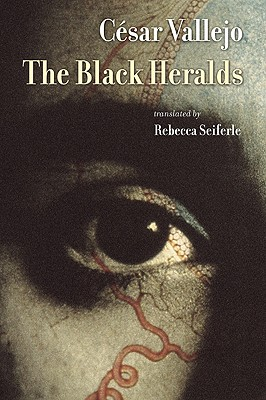 The Black Heralds (Lannan Literary Selections) (Spanish Edition), César Vallejo