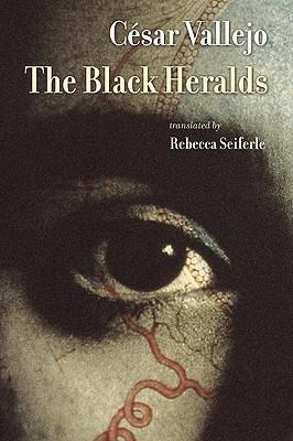 The Black Heralds (Lannan Literary Selections) (Spanish Edition), César Vallejo